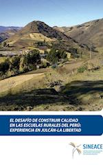 El desafío de construir calidad en las escuelas rurales del Perú: Experiencia en Julcán - La Libertad af SINEACE Sistema Nacional de Evaluación, acreditación y cer