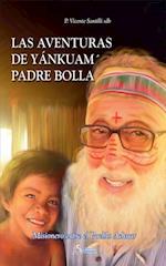 Las Aventuras de Yankuam Padre Bolla af Vicente Santilli
