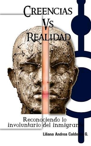 Creencia vs Realidad af Liliana Andrea Calderon Garzon