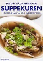 Suppekuren - Tab dig på under en uge