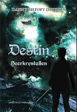 Destin - seerkrystallen (Destin, nr. 1)