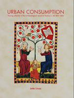 Urban consumption (Jutland Archaeological Society publications, nr. 94)