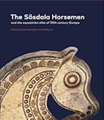 The Sösdala Horsemen (Jysk Arkæologisk Selskabs Skrifter 99)