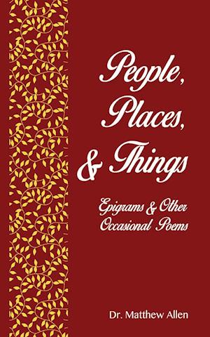 People, places & things af Dr. Matthew Allen