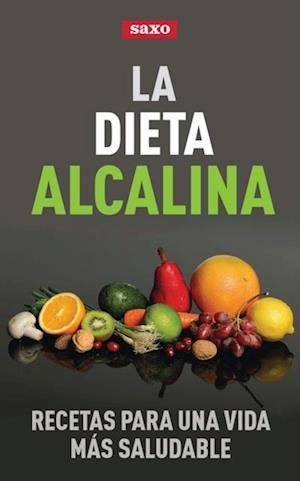 La dieta alcalina af SAXO Publicaciones