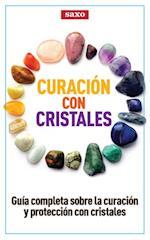 Curación con cristales af SAXO Publicaciones