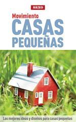 Movimiento casas pequeñas