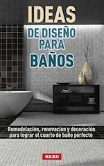 Ideas de diseño para baños