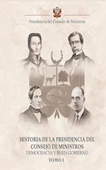 Historia de la Presidencia del Consejo de Ministros: Democracia y Buen Gobierno - Tomo I af José Francisco Gálvez Montero, Enrique Silvestre García Vega