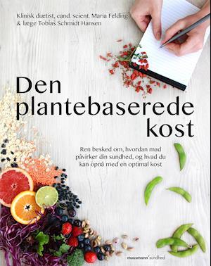 Bog, hæftet Den plantebaserede kost af Maria Felding, Tobias Schmidt Hansen