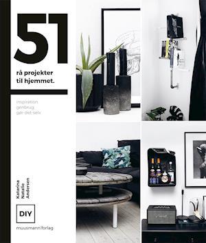 51 rå projekter til hjemmet