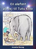 En elefant på vej til Tutu Killa