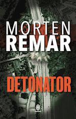 Detonator (En Martin Rømer Krimi)
