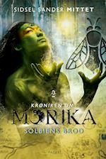 Krøniken om Morika - Solbiens brod (Krøniken om Morika, nr. 2)