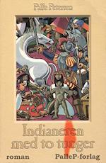 INDIANEREN MED TO TUNGER - Spaniernes erobring af Inkariget