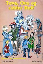 TOVE, OVE OG RIDDER ROLF - middelalderen (nr. 5)