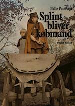 SPLINT BLIVER KØBMAND - vikingetid (Den første historie, nr. 4)