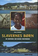 SLAVERNES BØRN - Dansk Vestindien