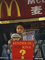 KENDER DU KINA - Fra Mao til McDonald