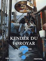 KENDER DU FØROYAR - FÆRØERNE (Kender du?)