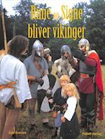 RUNE OG SIGNE BLIVER VIKINGER