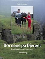 BØRNENE PÅ BJERGET - Færøerne