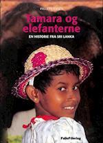 TAMARA OG ELEFANTERNE - en pige i Sri Lanka