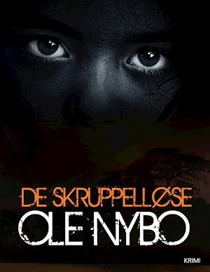 De Skruppelløse af Ole Nybo