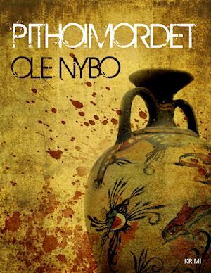 Pithoimordet af Ole Nybo