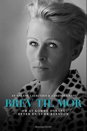 Bog, hæftet Brev til mor af Carsten Graff, Malene Lauritsen