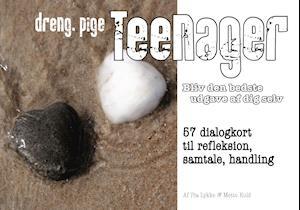 Teenager - bliv den bedste udgave af dig selv