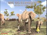Mig og elefanten (Verdens vilde dyr)