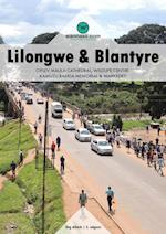 Lilongwe & Blantyre