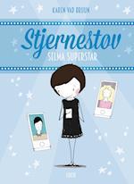 Stjernestøv 4: Selma Superstar (Stjernestøv, nr. 4)