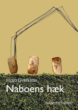 Naboens hæk af Maja Elverkilde