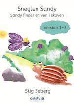 Sneglen Sandy - Sandy finder en ven i skoven Vers. 1+2 (Sneglen Sandy samt The Sad Snail Sandy Version 1 2 Version 12, nr. 3)