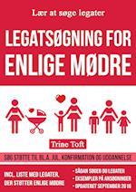Legatsøgning for enlige mødre - søg støtte til bl.a. jul, konfirmation og uddannelse af Trine Toft
