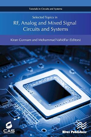 Bog, hardback Selected Topics in RF, Analog and Mixed Signal Circuits and Systems