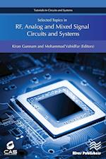 Selected Topics in RF, Analog and Mixed Signal Circuits and Systems (River Publishers Series in Circuits and Systems)