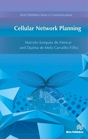 Bog, hardback Cellular Network Planning af Marcelo Sampaio De Alencar, Djalma De Melo Carvalho Filho