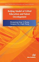 Beijing Model of Gifted Education and Talent Development af Yi Zhang, Xiangyun Du, Zhongxiong Fang