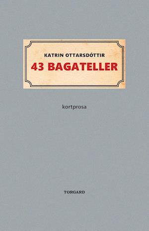 43 bagateller