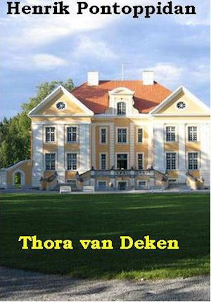 Thora van Deken af Henrik Pontoppidan