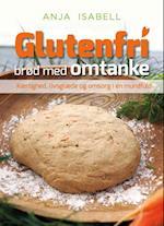 Glutenfri brød med omtanke