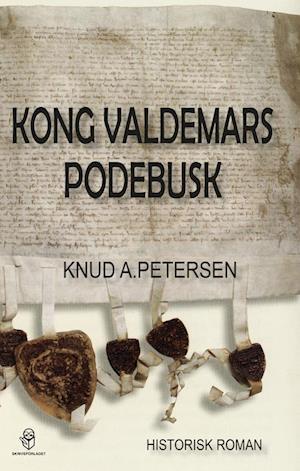 Bog, hæftet Kong Valdemars Podebusk af Knud A. Petersen
