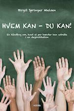 Hvem kan - du kan! af Birgit Springer Nielsen
