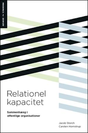 Relationel kapacitet – sammenhæng i offentlige organisationer