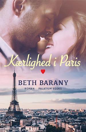 Bog, hæftet Kærlighed i Paris af Beth Barany