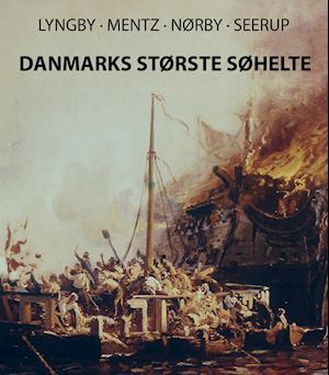 Danmarks Største Søhelte