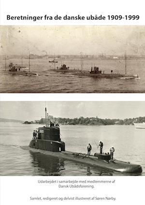 Beretninger fra de danske ubåde 1909-1999